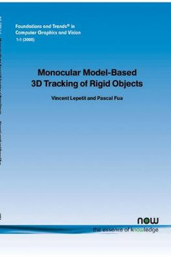 Monocular Model-Based 3D Tracking of Rigid Objects