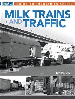 Milk Trains and Traffic