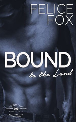 Bound to the Land