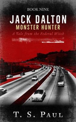 Jack Dalton, Monster Hunter #9