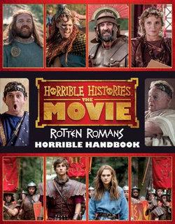 Horrible Histories, the Movie: Rotten Romans: Horrible Handbook