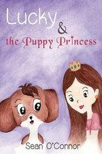 Lucky & the Puppy Princess