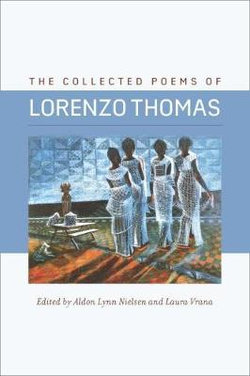 The Collected Poems of Lorenzo Thomas