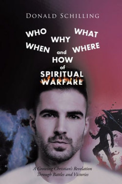 Who What Why When Where and How of Spiritual Warfare