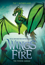 Wings of Fire : The Poison Jungle