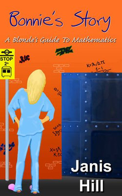 Bonnie's Story - A Blonde's Guide to Mathematics