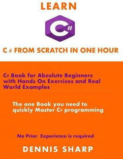 Learn C# From Scratch in one Hour