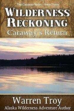 Wilderness Reckoning