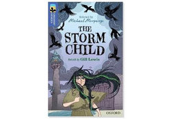 Oxford Reading Tree TreeTops Greatest Stories: Oxford Level 17: The Storm Child Pack 6