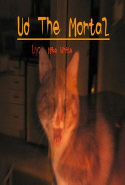 Ud the Mortal