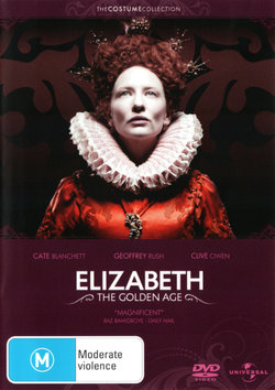 Elizabeth: The Golden Age (The Costume Collection)