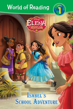 Elena of Avalor: Isabel's School Adventure