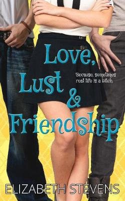Love, Lust & Friendship