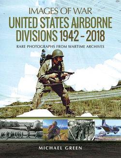 United States Airborne Divisions 1942–2018