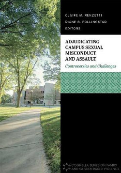 Adjudicating Campus Sexual Misconduct and Assault