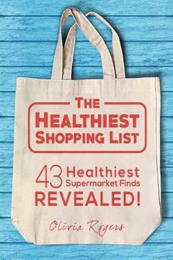 The Healthiest Shopping List (2nd Edition)