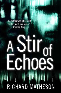 A Stir of Echoes