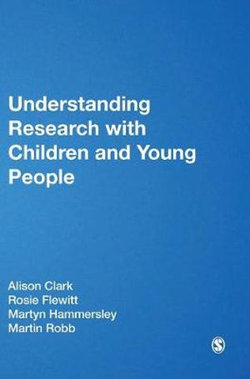 Understanding Research with Children and Young People