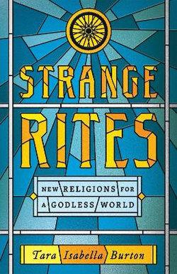 Strange Rites