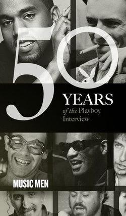 Music Men: The Playboy Interview