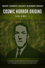 Cosmic Horror Origins