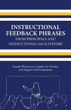 Instructional Feedback Phrases from Principals and Instructional Facilitators