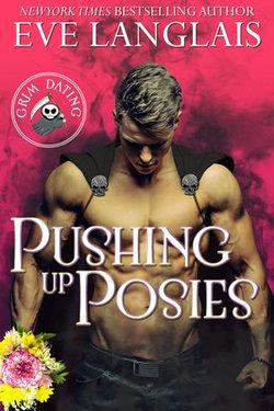 Pushing Up Posies