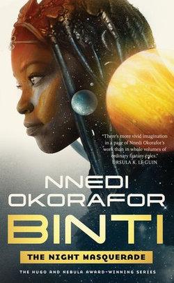 Binti: The Night Masquerade