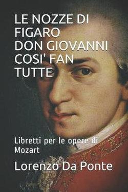 Le Nozze Di Figaro Don Giovanni Cosi' Fan Tutte