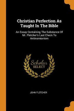 Christian Perfection as Taught in the Bible