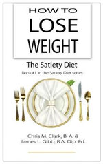 How to Lose Weight-The Satiety Diet