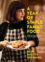 A Year of Simple Family Food