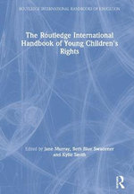 The Routledge International Handbook of Young Children's Rights