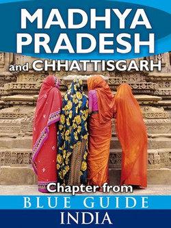 Madhya Pradesh & Chhattisgarh - Blue Guide Chapter