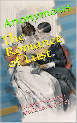 The Romance of Lust (1873)