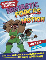 Fantastic Forces and Motion