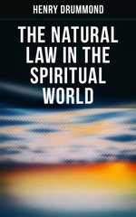The Natural Law in the Spiritual World