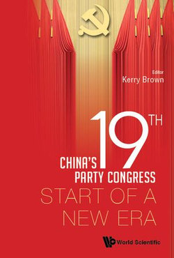 China's 19th Party Congress: Start Of A New Era