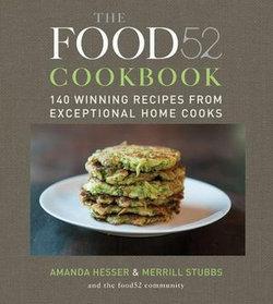 The Food52 Cookbook