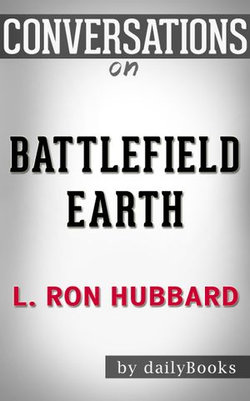 Conversations on Battlefield Earth By L. Ron Hubbard | Conversation Starters