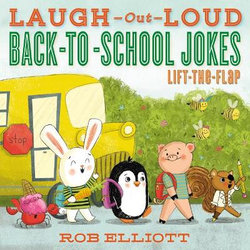 Laugh-Out-Loud Back-To-School Jokes: Lift-the-Flap