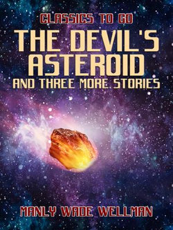 The Devil's Asteroid and three more stories