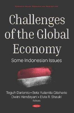 Challenges of the Global Economy: Some Indonesian Issues