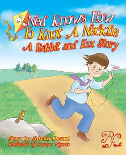 Ned Knows How To Knot A Necktie