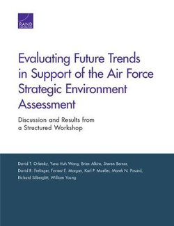 Evaluating Future Trends in Support of the Air Force Strategic Environment Assessment