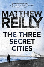 Jack West Jr : The Three Secret Cities