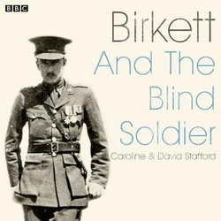 Birkett And The Blind Soldier