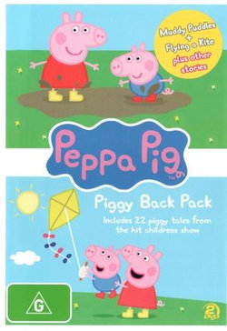 Peppa Pig: Piggy Back Pack (Muddy Puddles + Flying a Kite plus other stories)