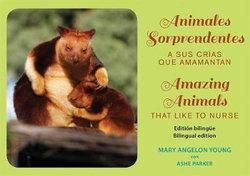 Animales Sorprendentes / Amazing Animals