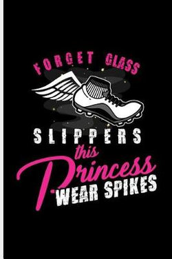 Forget Glass Slippers This Princess Wear Spikes
